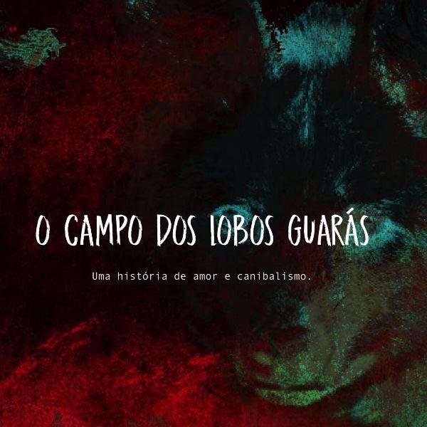 O Campo dos Lobos Guarás